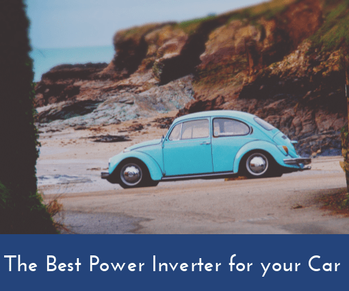the best power inverter for your car