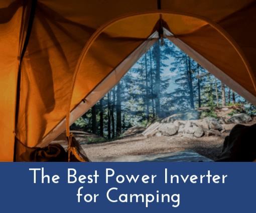 The Best Power Inverter For Camping Rv Inverter Invertpro